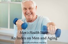 Men's Health Stats: An Index on Men and Aging