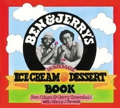 Ben & Jerry's ice cream dessert book - Ben & Jerry are themselves strong symbols of the Ben & Jerry's brand with their laid back hippie look and philosophy