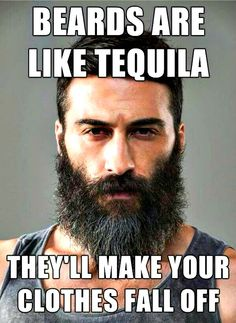Beards and Tequila