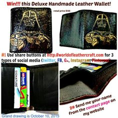 "This handmade Darth Vader wallet could be yours!! I am doing a giveaway contest...it's really simple. Go to my website http://worldofleathercraft.com and share my site on 3 types of social media using the BUTTONS on the site. Then go to the ""contact me"" page and send me your name. On Oct 10, 2015 I will randomly pick a name. You will have 1 hour to respond. If the hour's up and you haven't contacted me you lose. I will draw another name every hour until someone responds within the hour. GOOD…"