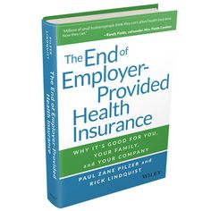 """how to"" book for health insurance. It's designed for small businesses and individuals who needs to buy their own health insurance"