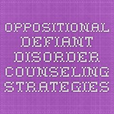 Oppositional Defiant Disorder Counseling Strategies