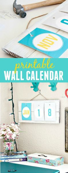 A Simple DIY Wall Calendar with free printables.