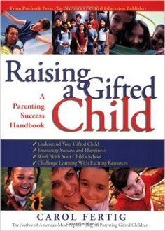 Raising a Gifted Child: A Parenting Success Handbook: Amazon.es: Carol Fertig: Libros en idiomas extranjeros