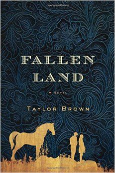 Taylor Brown (AB '05) debut FALLEN LAND (St. Martin's Press; January 12, 2016) has already been endorsed by critics with three starred trade reviews and independent booksellers as a January 2016 Indie Next pick.