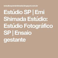 Estúdio SP   Emi Shimada Estúdio: Estúdio Fotográfico SP   Ensaio gestante