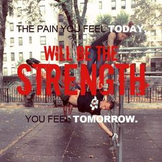 The pain you feel today, Will be the strength you feel tomorrow! Share with your friends to inspired them #barstarzz Learn the human flag by watching this! http://www.youtube.com/watch?v=-AWfE5DQOC0&list=UUjzSBCC2yv7dZmD5dQxV2ug