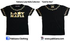 Pakkiano Lady Mafia Collection  Modello: Gold Uomo, Ordina online senza spese di spedizione! T-Shirt di altissima qualità con packaging esclusivo, Noir Style Season 2015 SHOPPING ON ... www.pakkiano.com_Ebay_Amazon_FacebookShop_PakkianoMobile
