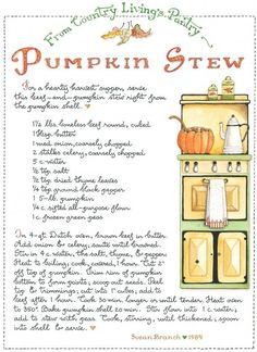 Pumpkin Stew by Susan Branch/Country Living Old Recipes, Vintage Recipes, Pumpkin Recipes, Cooking Recipes, Veggie Recipes, Pumpkin Stew, Pumpkin Spice, Susan Branch Blog, Food Illustrations