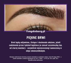 PROSTY TRIK NA PIĘKNE BRWI, KTÓREGO NIE ZNASZ! Diy Beauty, Beauty Makeup, Beauty Hacks, Beauty Recipe, Makeup Tips, Health Tips, Natural Beauty, Life Hacks, Make Up