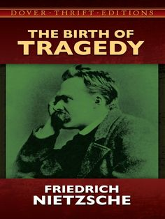 The Birth of Tragedy by Friedrich Nietzsche  Among the most influential philosophers of modern times, Friedrich Nietzsche (1844-1900) declared in this classic study that Greek tragedy achieved greatness through a fusion of elements of Apollonian restraint and control with Dionysian components of passion and the irrational. In Nietzsche's eyes, however, Greek tragedy had been destroyed by the rationalism and optimism of thinkers like Socrates. Nevertheless,... #doverthrift #classiclit ...