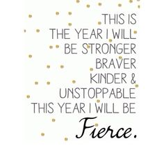 If i keep thinking this then 2015 will be fierce.