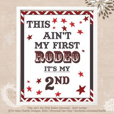 Printable Rodeo Wall Art This ain't my first rodeo {HAVE}