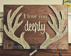 """I love you deerly"" 