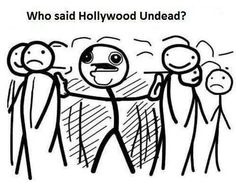 Me with Hollywood Undead