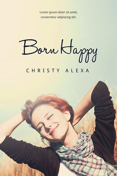Born Happy - Woman's Fiction Book Cover at Beetiful Book Covers
