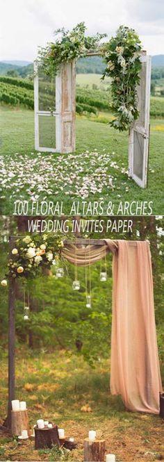 100 BEST FLORAL RUSTIC WEDDING ALTARS & ARCHES DECORATING IDEAS FOR 2018 SPRING WEDDING - Wedding Invites Paper #weddingdecoration