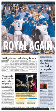 Sept 26 paper - I have it framed. Royals Mlb, Kc Royals Baseball, Kansas City Missouri, Kansas City Chiefs, Baseball Playoffs, City Pride, Baseball Prospects, Wichita State, Blue October