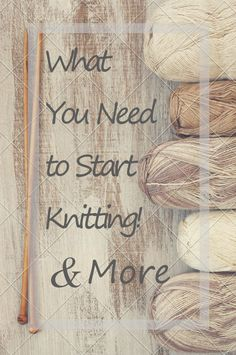 For new and novice knitters, the best things for your knitting bag for any and all projects! Knitting | Knitter | Knit | Yarn | Tips | Tools |