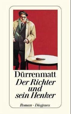 Der Richter und sein Henker by Friedrich Dürrenmatt - Books Search Engine
