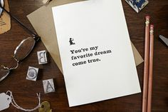Youre My Favorite Dream Come True Card by constellationco on Etsy, $6.00
