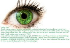 Green Eyes wow so true about most people with green eyes