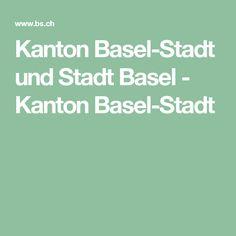 Kanton Basel-Stadt und Stadt Basel - Kanton Basel-Stadt