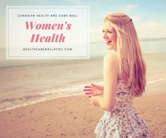 Women's Health is one of the most important spheres of female life. This board created by Canadian Health&Care Mall is devoted to this very idea. Look at the pictures and find something interesting fro yourself.