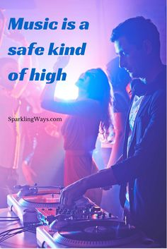 #Music is a safe kind of high.