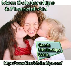 Scholarship, grant, and Financial-Aid Link of the hour. Free College Scholarships for Moms, college