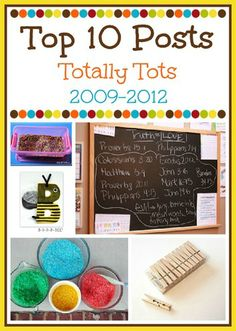 Top Ten Posts from Totally Tots!  ABC Crafts, Clothespin Games, Dyeing Pasta & Rice, His Love, & more!