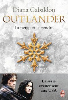 Les Reines de la Nuit: Outlander T6, La neige et la cendre de Diana Gabal...
