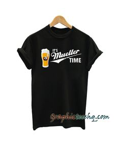 It's Mueller Time Retro Trucker tee shirt for adult men and women. This t-shirt is everything you've dreamed of and more. Cool Graphic Tees, Cool Tees, My T Shirt, Tee Shirts, Funny America Shirts, Tee Shirt Designs, Great T Shirts, Shirt Price, Funny Tees