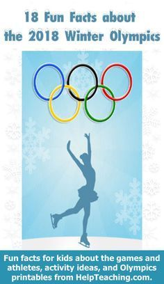 18 Fun Facts about the 2018 Winter Olympics for Kids - Looking for Olympics teaching ideas and ways to embrace the excitement of the games in your classroom? Here are 18 fun facts about the #wintergames to share with your students. Happy #Teaching! #2018olympics #winterolympics