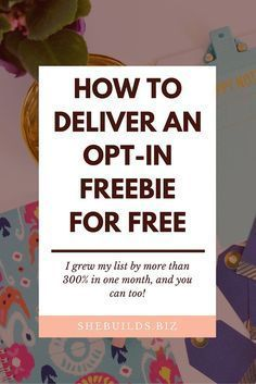 How to Deliver an Opt-In Freebie for Free