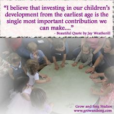 """Quote about child development, early childhood education, music education, Kindermusik. """"I believe that investing in our children's development from the earliest age is the single most important contribution we can make.."""" Quote by Jay Weatherill  www.growandsing.com"""