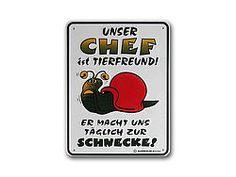 Funschild: Unser Chef...