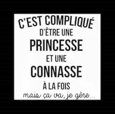 Princesse & connasse                                                       …