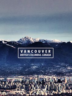 Fall 2014 Travel Plans: Vancouver