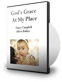 Above Rubies BookStore - GOD'S GRACE AT MY PLACE - Teaching CD, $17.00 (http://aboverubiesbookstore.mybigcommerce.com/gods-grace-at-my-place-teaching-cd/)