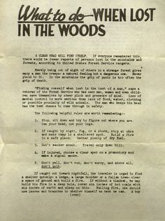 """warbyparker:    The U.S. Forest Service's 1946 safety flyer """"What To Do When Lost In The Woods"""" unintentionally offers general words of wisdom for times of trouble: """"Don't yell, don't run, don't worry, and above all, don't quit."""""""