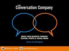 the-conversation-company-11897580 by steven van belleghem via Slideshare