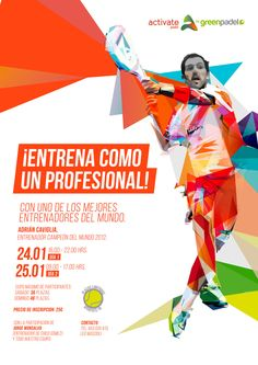 UPCOMING EVENT! 'Train Like A Pro' 24.01.2015 and 25.01.2015 with a world champion Padel trainer! Book your place now! @Activate Sports Club