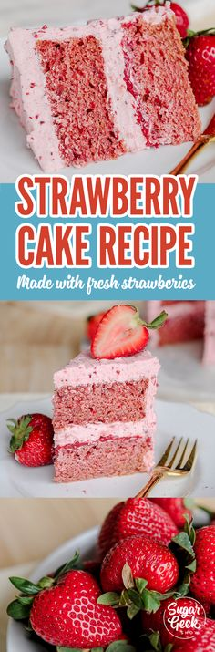 Can you make strawberry cake with REAL strawberries! Yes you can! This recipe has been perfected to be fluffy, moist, finely textured and full of flavor!