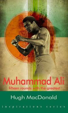 Muhammad Ali is said to exude 'the very spirit of the twentieth century'. Award-winning sports writer Hugh MacDonald asks what makes Ali so intriguing to the world far beyond boxing?    Cassius Marcellus Clay was his 'slave name', and Muhammad Ali is the name he took when he embraced the Islamic religion. He lived through a revolutionary time in America where old prejudices about race were questioned by a generation of blacks. And Ali stuck to his principles in the face of prejudice. $3.81