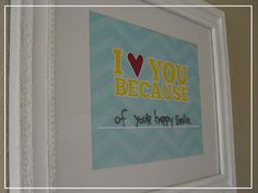 """I Love You Because...."" Dry Erase Board.  Write something new everyday."