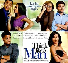 Think like a man (2012)  Avec: Gabrielle Union, Michael Ealy,Meagan Good, Romany Malco, Steve Harvey, Chris  Brown...