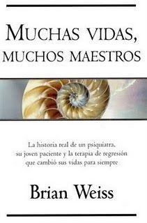 Muchas vidas muchos maestros (Brian Weiss) best BOOK EVER!*