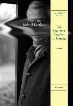 La septième fonction du langage | Laurent Binet ✔️