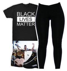 """""""#BLACKLIVESMATTER ✊"""" by uniquee-beauty ❤ liked on Polyvore featuring NIKE"""